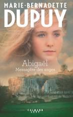 Abigaël tome 1 : Messagère des anges