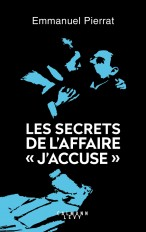 "Les secrets de l'affaire ""J'accuse """