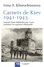 Carnets de Kiev, 1941-1943