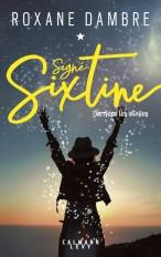 Signé Sixtine tome 1 - Derrière les étoiles