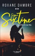 Signé Sixtine tome 2 - Les échos de l'au-delà