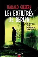 Les exfiltrés de Berlin