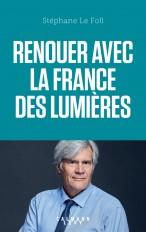 Renouer avec la France des Lumières