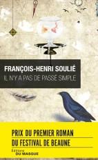 Il n'y a pas de passé simple - Prix du premier roman du festival de Beaune 2016
