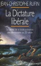 LA DICTATURE LIBERALE
