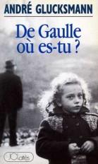 De Gaulle où es-tu ?
