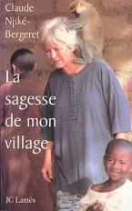 LA SAGESSE DE MON VILLAGE
