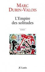 L'Empire des solitudes