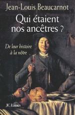 Qui étaient nos ancêtres ?