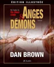 Anges et démons (édition illustrée)