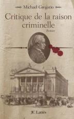 Critique de la raison criminelle