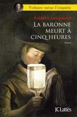 La baronne meurt a cinq heures