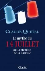 LE MYTHE DU 14 JUILLET