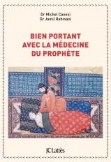 Bien portant avec la médecine du prophète