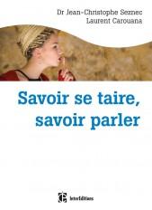 Savoir se taire, savoir parler