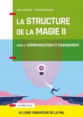 La structure de la magie - Tome 2 : Communication et changement