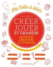 Créer, jouer et grandir - Activités créatives et ludiques pour les enfants de 6 à 12 ans