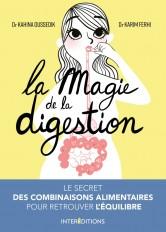 La magie de la digestion - Le secret des combinaisons alimentaires pour retrouver l'équilibre