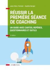 Réussir la première séance de coaching - 3e éd.