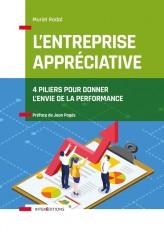 L'Entreprise appréciative - 4 piliers pour donner l'envie de la performance