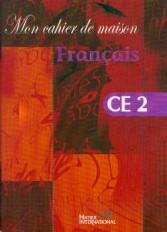 Mon cahier de maison  -  Français CE2