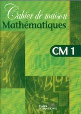 Cahier de maison - Mathématiques CM1