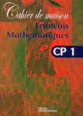 Cahier de maison - Français Mathématiques CP1