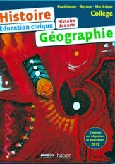 HISTOIRE GEOGRAPHIE COLLEGE Guadeloupe - Guyane - Martinique ELEVE