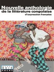 Coll. Monde Noir Poche, Nouvelle anthologie de la littérature congolaise