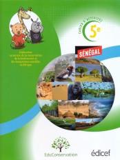 Cahier d'activités 5e :Protéger l'environnement Sénégal Elève