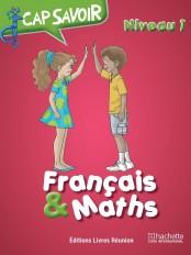 Cap savoir Français & Maths CE1
