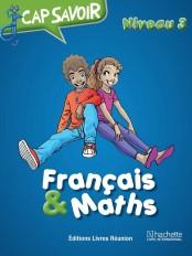 Cap savoir Français & Maths CM1
