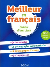 Meilleur en français   Cahier d'exercices