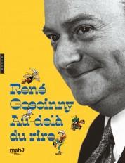 René Goscinny Au-delà du rire