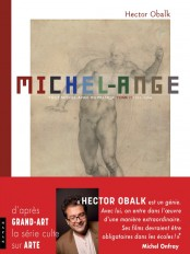 Michel-Ange Tout Michel-Ange ou presque, en un seul récit et 1000 images Tome 2