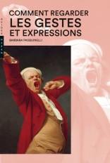 Comment regarder les gestes et expressions