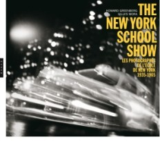 The New-York School Show - Les photographes de l'école de New York 1935-1965