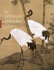 La peinture chinoise Nouvelle édition