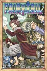 Fairy Tail - La Créature mystérieuse