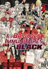 Les Brigades Immunitaires Black T02