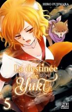 La destinée de Yuki T05