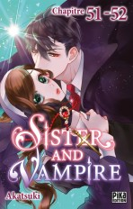 Sister and Vampire chapitre 51-52