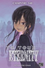 To Your Eternity Chapitre 148 (1)