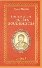 Petit recueil de pensées bouddhistes