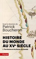 Histoire du monde au XVe siècle, tome 1