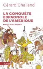 La conquête espagnole de l'Amérique