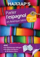 Harrap's parler L'ESPAGNOL en Amérique latine