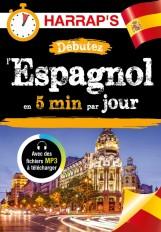 Débutez l'espagnol en 5 minutes par jour