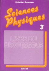 Sciences physiques 3e / Guide pédagogique