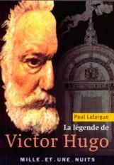 La Légende de Victor Hugo